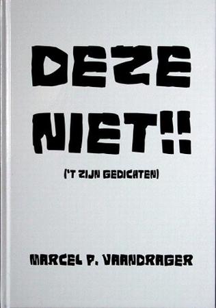 Boek `Deze niet!!´ Schrijver: Marcel P. Vaandrager
